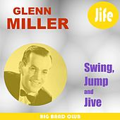 Swing, Jump And Jive by Glenn Miller