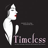 Timeless by Joyce