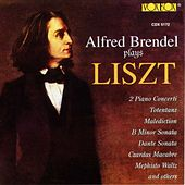 Alfred Brendel Plays Liszt Vol. 1 by Various Artists
