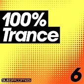 100% Trance - Volume Six - EP by Various Artists