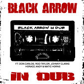 Black Arrow In Dub by Various Artists
