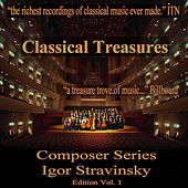 Classical Treasures Composer Series: Igor Stravinsky, Vol. 1 by Various Artists