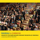 Rameau in Caracas by Soloists of the Simón Bolívar Symphony Orchestra of Venezuela