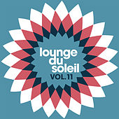 Lounge Du Soleil Vol.11 by Various Artists