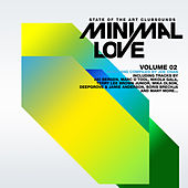 Minimal Love Vol. 2 by Various Artists