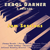 Errol Garner and Friends - Jam Sessions by Various Artists