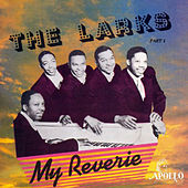 My Reverie by The Larks