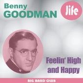 Feelin' High And Happy by Benny Goodman