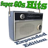 Super 60s Hits (Expanded Edition) by Various Artists