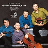 Shostakovich: String Quartets Nos. 6, 8 & 11 by Jerusalem Quartet