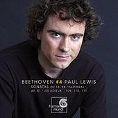 Beethoven: Piano Sonatas, Vol.4 by Paul Lewis