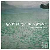 Invitation au voyage by Dietrich Henschel and Fritz Schwinghammer