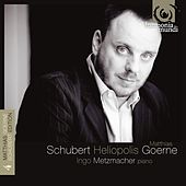 Schubert: Heliopolis. Lieder, Vol.4 by Matthias Goerne and Ingo Metzmacher