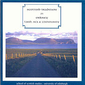 Orkney  Land, Sea & Community by Various Artists