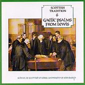 Gaelic Psalms From Lewis by Various Artists