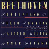 Beethoven: Sonatas For Forte Piano and Cello, Vol. 2 by Malcolm Bilson