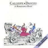 Calliope Dances: A Renaissance Revel by Various Artists