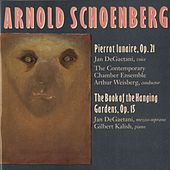 Schoenberg: Pierrot Lunaire; Book Of Hanging Gardens by Jan DeGaetani