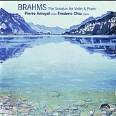 The Sonatas For Violin and Piano by Johannes Brahms