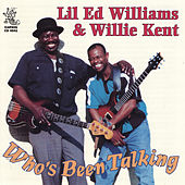 Who's Been Talking by Lil' Ed Williams