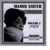 Mamie Smith Vol. 3 (1922-1923) von Mamie Smith