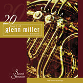20 Best of Glenn Miller Sound by Glenn Miller
