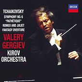 Tchaikovsky: Symphony No.6; Romeo and Juliet Fantasy Overture by St Petersburg Kirov Orchestra
