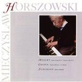 Mozart: Sonata In D Major, K.576, Sonata in F Major, K.332 / Chopin: Nocturen In B Minor, Two Mazurkas / Schumann: Arabeske, Kinderszenen by Mieczyslaw Horszowski