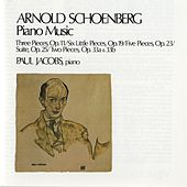 Schoenberg: Piano Music by Paul Jacobs
