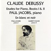 Debussy: Etudes For Piano / En Blanc Et Noir by Paul Jacobs