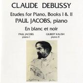 Debussy: Etudes For Piano / En Blanc Et Noir by Paul Jacobs