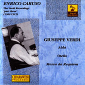 Enrico Caruso The Verdi Recordings Vol 3 by Enrico Caruso