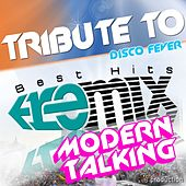 Modern Talking Medley Non Stop (Disco Fever Remix) by Disco Fever