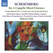 Six Acappella Mixed Choruses by Arnold Schoenberg