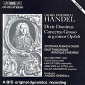 Dixit Dominus / Concerto Grosso In G Minor by George Frideric Handel