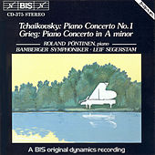 Piano Concerto No. 1 In B Flat Minor / Grieg: Piano Concerto In A Minor by Pyotr Ilyich Tchaikovsky