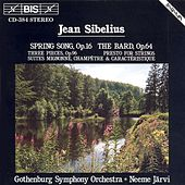 Spring Song/The Bard/Three Pieces, Op. 96 / Presto For Strings / Three Suites by Jean Sibelius