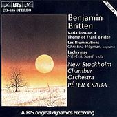 Variations On A Theme Of Frank Bridge/Les Illuminations/Lychrymae by Benjamin Britten