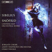 Snofrid/Cantata For The Coronation Of Nicholas II/Rakastava by Jean Sibelius