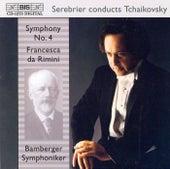 Symphony No. 4/Francesca Da Rimini by Pyotr Ilyich Tchaikovsky
