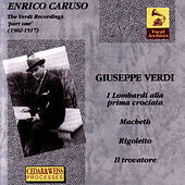 The Verdi Recordings 'Part One' (1902 - 1917) by Enrico Caruso