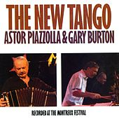 The New Tango: Recorded At The Montreux Festival by Various Artists