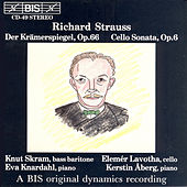 Der Kramerspiegel, Op. 66 / Cello Sonata In F Major by Richard Strauss
