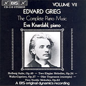 Complete Piano Music, Vol. 7 by Edvard Grieg