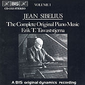 Complete Original Piano Music, Vol. 1 by Jean Sibelius