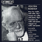 Duo For Violin And Cello/Cello Sonatas/Adagio For Cello by Zoltan Kodaly