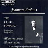 Cello Sonatas No. 1 and 2 by Johannes Brahms