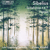 Symphonies Nos. 6 and 7/Tapiola by Jean Sibelius