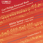 Complete Keyboard Concertos, Vol.  8 by Carl Philipp Emanuel Bach