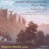 Piano Sonata In G Minor/Six Character Pieces by Felix Mendelssohn